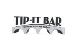 Tip-It Bar